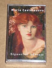 MARIO CASTELNUOVO - SIGNORINE ADORATE - MUSICASSETTA MC SIGILLATA (SEALED)