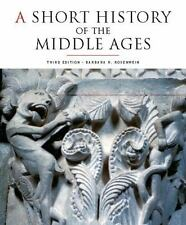A Short History of the Middle Ages Vol. 1 Barbara H. Rosenwein