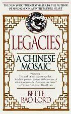 B003ZG5X44 Legacies - A Chinese Mosaic