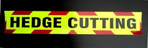 Hedge Cutting Fluorescent Magnetic Warning Sign
