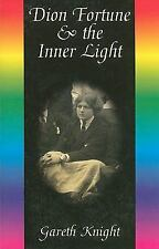 Dion Fortune & the Inner Light (Paperback or Softback)
