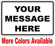 New Custom Sign With Text Personalized 12 X 8 Aluminum Indoor Outdoor Ct2
