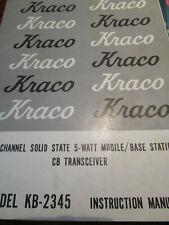 KRACO MOBILE 2-WAY CB RADIO MODEL KB-2345 INSTRUCTION MANUAL
