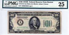 $100 1934B Federal Reserve Note Boston  Fr#2154-Am Mule (AA Block)  PMG 25