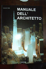 MANUALE DELL'ARCHITETTO di Giosué Piro ed. Tecnostampa 2008