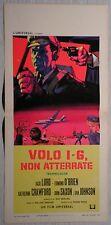 Locandina VOLO 1-6 NON ATTERRATE 1°ED.ITAL.1968 JACK LORD, EDMOND O'BRIEN