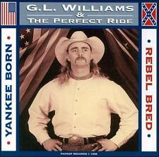 Yankee Born, Rebel Bred by G.L. Williams (CD, Nov-2000, BSW Records) BRAND NEW