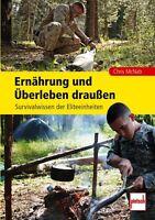 Ernährung und Überleben draußen Survival-Wissen Elite-Einheiten Outdoor Buch NEU