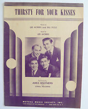 Thirsty For Your Kisses - 1950 Sheet Music; By Lee Morris & Bill Ficks