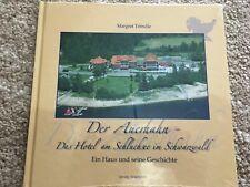 Tröndle, Margret: Der Auerhahn - Das Hotel am Schluchsee im Schwarzwald