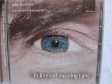 John Buckley - In Lines of Dazzling Light  CD 1999   sealed
