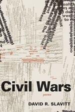 Civil Wars: Poems: By David R. Slavitt