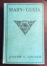 Mary - 'Gusta (1910, Hardcover) Joseph C Lincoln PreOwnedBook.com