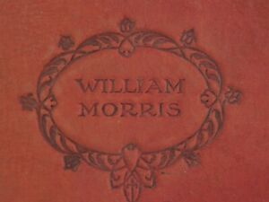 WILLIAM MORRIS BEAUTIFUL OLD BOOK OF POEMS WITH COLOUR ILUSTRATIONS VERY RARE
