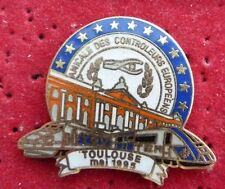 PIN'S TRANSPORT TGV TRAIN SNCF AMICALE DES CONTROLEURS EUROPEENS TOULOUSE EGF