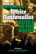 Son of Trevor Lynch's White Nationalist Guide to the Movies, , Lynch, Trevor, Ve