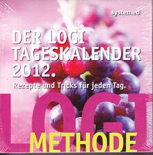 Der Logi Tageskalender 2012 – Rezepte und Tricks für jeden Tag - ovp
