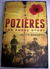 Aust WWII: POZIERES THE ANZAC STORY by SCOTT BENNETT  Military History s/c