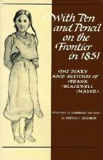 With Pen and Pencil on the Frontier in 1851: The Diary and Sketches of Frank