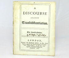 Discourse Against TRANSUBSTANTIATION by John TILLOTSON Fourth Edition