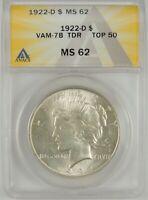 1922-D $1 Peace Silver Dollar ANACS MS62 #6109805 VAM-7B TDR  TOP 50 R7 TOP POP!