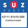 42111-81A10-000 Suzuki Stopper,fr bump 4211181A10000, New Genuine OEM Part