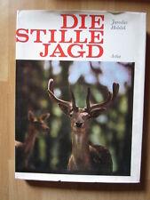 Die stille Jagd , Fotoband Jagd Wald , Jaroslav Holecek