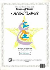 Arabic Writing  Shape and Forms of Arabic Letters 2001 Coloring Activity Book