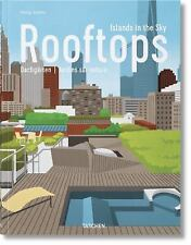 ROOFTOPS - JODIDIO, PHILIP/ KIM, BOYOUN (ILT) - NEW HARDCOVER BOOK