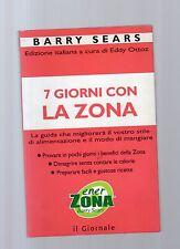 Sette giorni con la Zona - barry sears