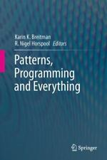 Patterns, Programming and Everything (2012, Hardcover)