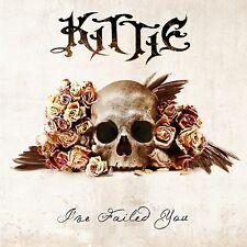 KITTIE  I've failed you ( BRAND NEW 2011)