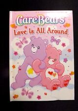 CARE BEARS LOVE IS ALL AROUND BY SONIA SANDER 2010 AMERICAN GREETINGS HARD COVER