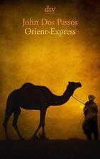 Orient-Express von John Dos Passos (Taschenbuch)