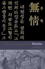 Yi Kwang-su and Modern Korean Literature : Mujong Vol. 127 by Ann Sung-hi Lee...