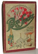 Poker, Smoke, And Other Things ~ 1907 vintage recipes cocktails toasts gambling