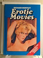 Erotic Movies by Richard Wortley 1975 Hardcover