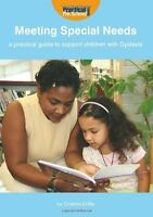 Meeting Special Needs: a Practical Guide to Support Children with-ExLibrary