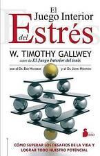 NEW Juego interior del estres, El (Spanish Edition) by Timothy Gallway