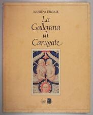 Tresoldi GALLERANA CARUGATE Villa Rinascimentale Provincia Milano 1985 Il Vaglio