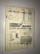 CILIA, DI POFI - CORSO DI DISEGNO TECNICO - VOLUME PRIMO, II ED. - SIDEREA, 1973