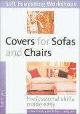 Covers for Sofas and Chairs: (Soft Furnishing Workshop Series)-ExLibrary