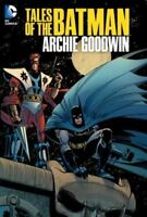 Tales of the Batman: Archie Goodwin Goodwin, Archie VeryGood
