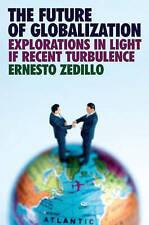 The Future of Globalization: Zedillo-ExLibrary