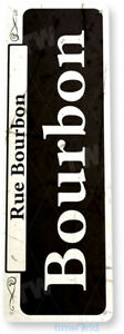 TIN SIGN Bourbon Street Rustic New Orleans Shop Market French Quarter A866