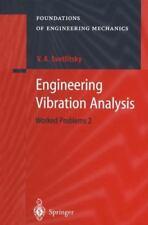 Engineering Vibration Analysis : Worked Problems 2 by Valery A. Svetlitsky...