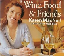 WINE, FOOD & FRIENDS COOKBOOK KAREN MACNEIL PEAR-CHEESE STRATA, SPRING RISOTTO
