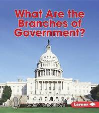 What Are the Branches of Government? (First Step Nonfiction - Exploring Governme