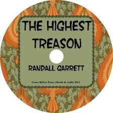 The Highest Treason, Randall Garrett Futuristic Sci-Fi Audiobook on 3 Audio CDs