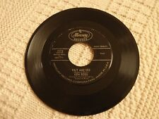 TEEN KEN ROSSI  WAIT AND SEE/SHE LOVES ME SHE LOVES ME NOT MERCURY 72116